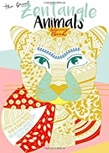 The Great Zentangle Animals Coloring Book: Experience the