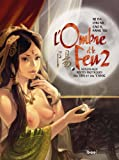 L'ombre et le feu, Tome 2 - Nouveaux récits érotiques du yin et du yang