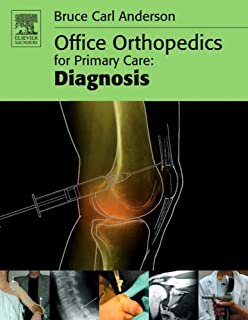 Office Orthopedics for Primary Care: Diagnosis