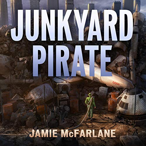 Junkyard Pirate audiobook cover art