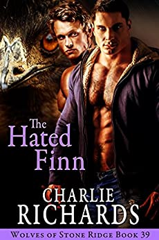 The Hated Finn (Wolves of Stone Ridge Book 39) by [Charlie Richards]