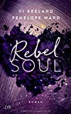 Rebel Soul (Rush-Serie, Band 1)