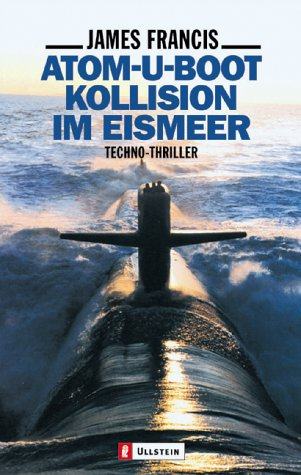Atom-U-Boot-Kollision im Eismeer