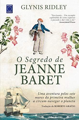 O Segredo de Jeanne Baret eBook: Glynis Ridley, Roberto Araújo ...