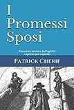 I Promessi Sposi: Riassunto breve e dettagliato capitolo per capitolo