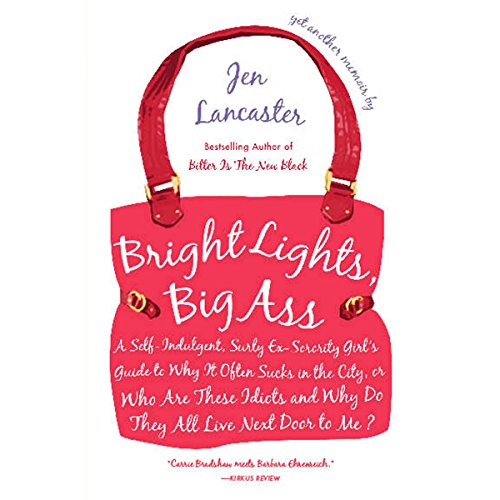 Bright Lights, Big Ass audiobook cover art