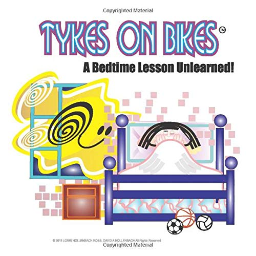 Tykes on Bikes: A Bedtime Lesson Unlearned