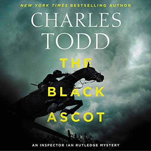The Black Ascot                   By:                                                                                                                                 Charles Todd                               Narrated by:                                                                                                                                 Simon Prebble                      Length: 10 hrs and 50 mins     278 ratings     Overall 4.7