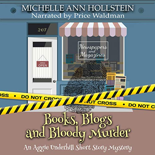 Books, Blogs, and Bloody Murder, An Aggie Underhill Short Story audiobook cover art