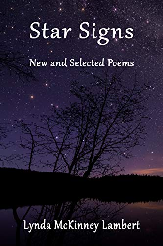Star Signs: New and Selected Poems by [Lynda Lambert]