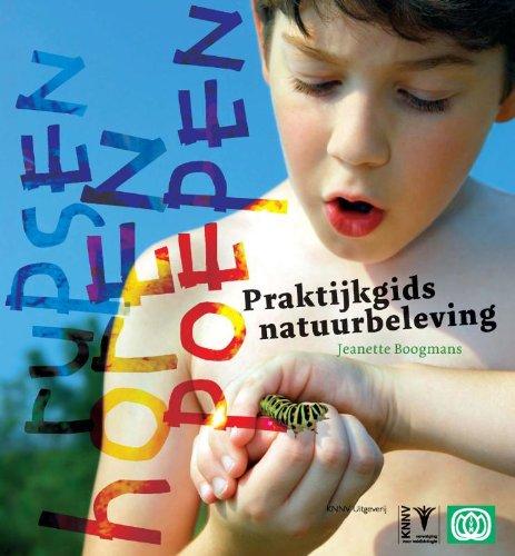 Rupsen horen poepen: praktijkgids natuurbeleving