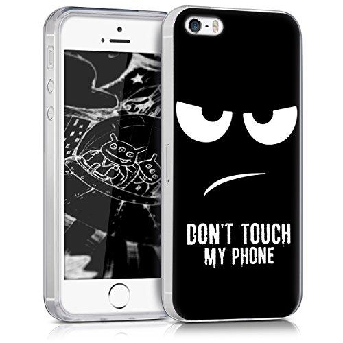 kwmobile Hülle kompatibel mit Apple iPhone SE (1.Gen 2016) / 5 / 5S - Hülle Handy - Handyhülle Don't Touch My Phone Weiß Schwarz