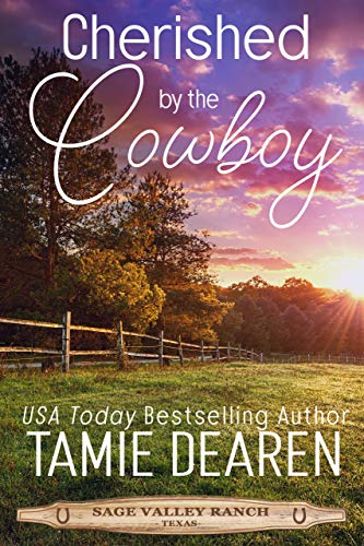 Cherished by the Cowboy (Sage Valley Ranch Book 3)