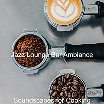 Soundscapes for Cooking