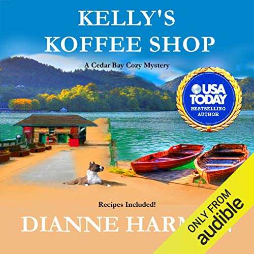 Kelly's Koffee Shop Audiobook By Dianne Harman cover art