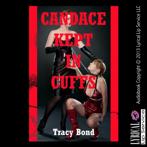 Candace Kept in Cuffs audiobook cover art