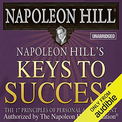 Napoleon Hill's Keys to Success Audiobook By Napoleon Hill cover art