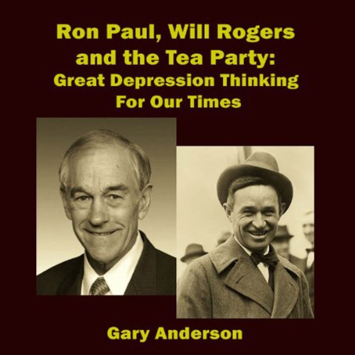 Ron Paul, Will Rogers and the Tea Party cover art