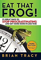 Time management books - Eat That Frog!: 21 Great Ways to Stop Procrastinating and Get More Done in Less Time
