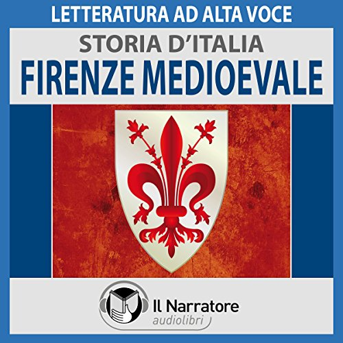 Firenze medioevale audiobook cover art