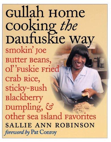 Gullah Home Cooking the Daufuskie Way: Smokin
