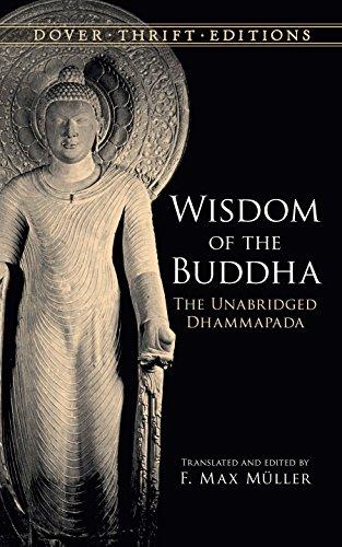 Wisdom of the Buddha: The Unabridged Dhammapada (Dover Thrift Editions) (English Edition)