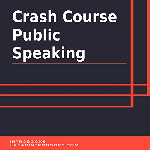 Crash Course Public Speaking audiobook cover art