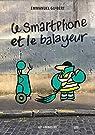 Le smartphone et le balayeur par Guibert