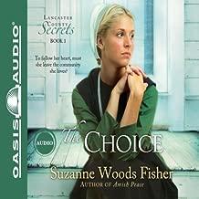 The Choice: Lancaster County Secrets, Book 1