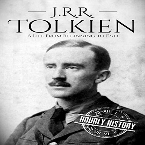 J. R. R. Tolkien (A Life From Beginning to End) audiobook cover art