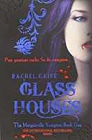 Glass Houses (Morganville Vampires (Paperback))