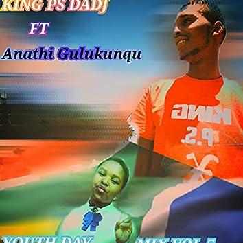 YOUTH DAY MIX VOL 5 (feat. ANATHI GULUKUNQU)