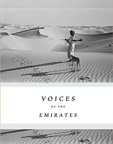 Voices of the Emirates: Through the Eyes of the Greatest Travellers