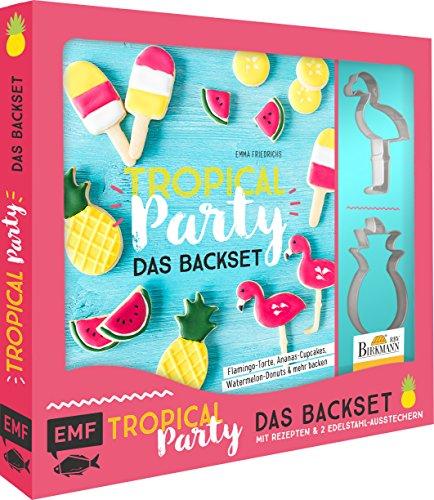 Tropical Party – das Backset mit Rezepten und Ananas- und Flamingo-Ausstecher aus Edelstahl: Flamingo-Torte, Ananas-Cupcakes, Watermelon-Donuts & mehr backen