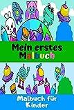 Mein erstes Malbuch: Malbuch für Kinder | Malvorlagen | Roboter, Tiere, Prinzessin, Dinosaurier | Feiertagsheft, kleines Format.