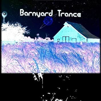 Barnyard Trance