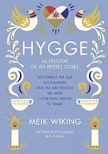 Hygge: La felicitat de les petites coses (NO FICCIÓ COLUMNA)