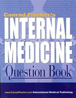 Conrad Fischer's Internal Medicine Question Book