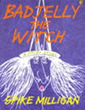 Bad Jelly the Witch by Spike Milligan (1995-01-01) Paperback
