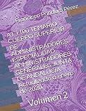 A1 1100 TEMARIO CUERPO SUPERIOR DE ADMINISTRADORES ESPECIALIDAD ADMINISTRADORES GENERALES JUNTA DE ANDALUCÍA Actualizado a enero de 2020.: Volumen 2