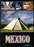 Mexico With Dr Dwayne L Merry [DVD]