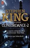 La Tour sombre - Concordance, Tome 2 : Le guide officiel des 3 derniers volumes - J'ai lu - 18/04/2007