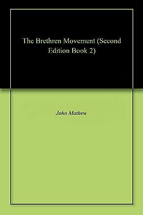 The Brethren Movement (Second Edition Book 2)