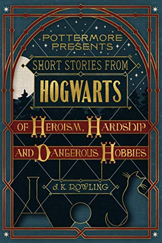 Short Stories from Hogwarts of...