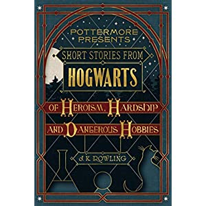 Stories from Hogwarts of Heroism