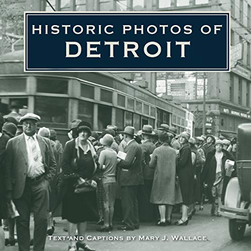Historic Photos of Detroit