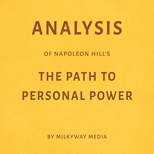 Analysis of Napoleon Hill's The Path to Personal Power audiobook cover art