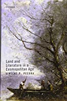 Land and Literature in a Cosmopolitan Age