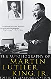 The Autobiography of Martin Luther King, Jr....