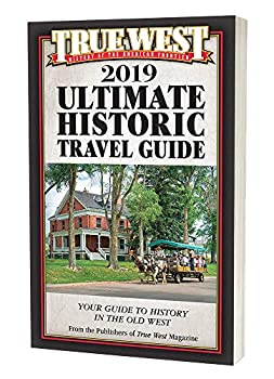 Perfect Paperback True West Ultimate Historic Travel Guide 2nd Edition Book